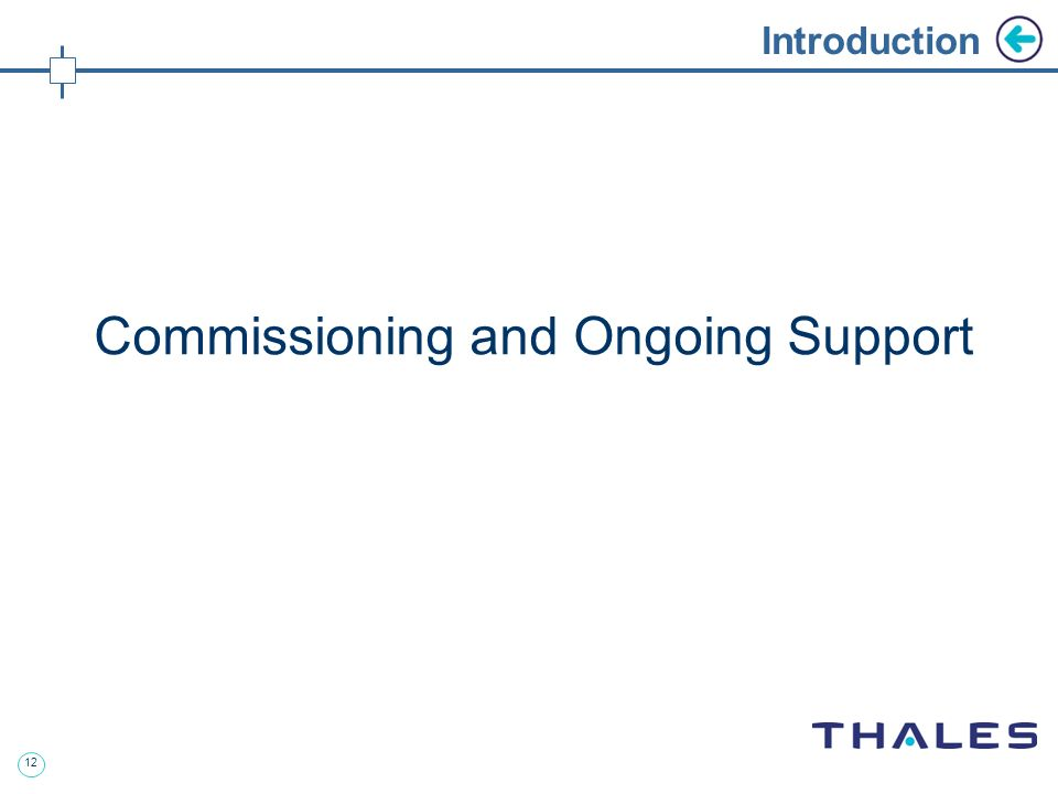 12 Introduction Commissioning and Ongoing Support