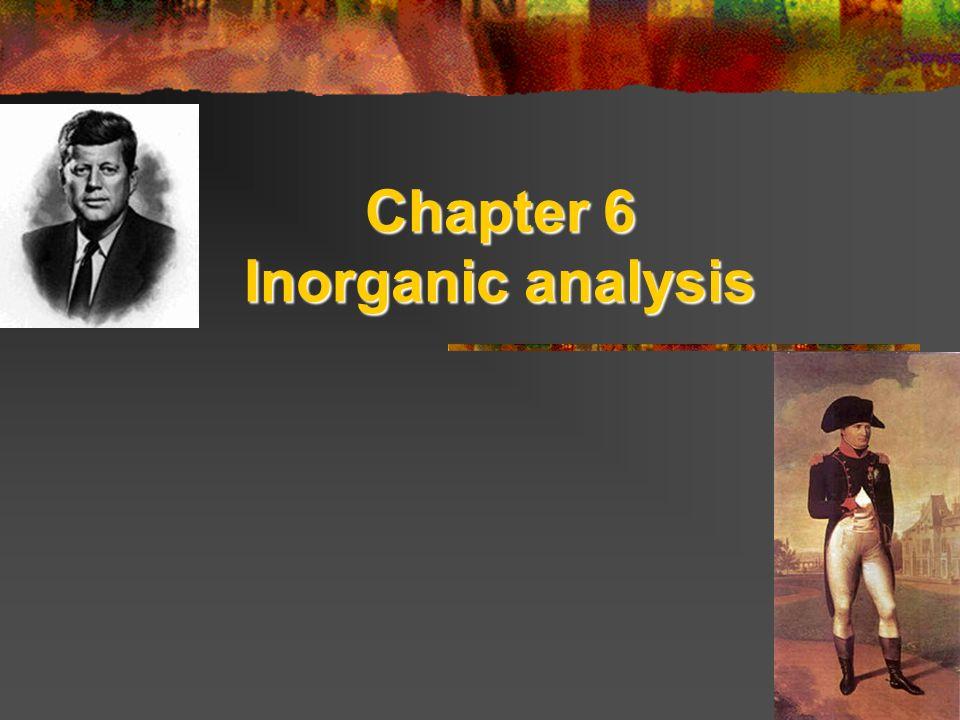 Chapter 6 Inorganic analysis