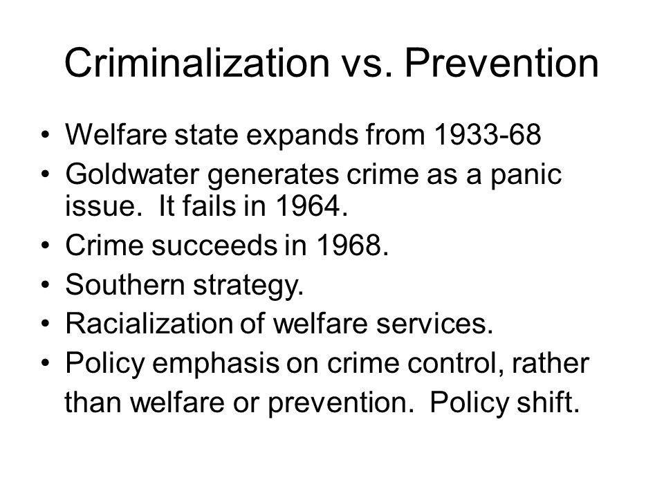 Criminalization vs.