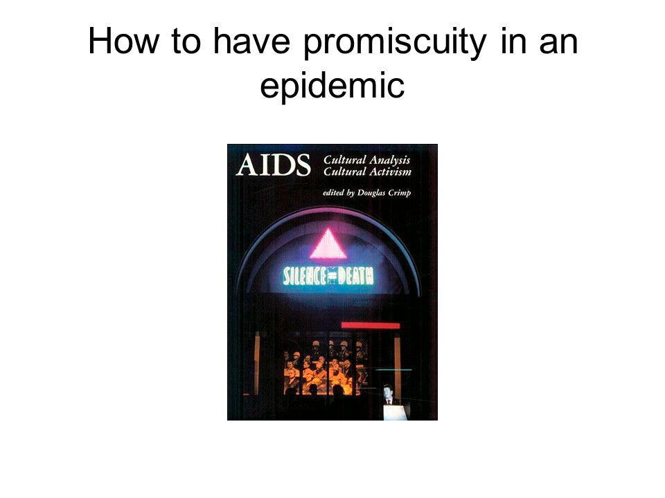 How to have promiscuity in an epidemic