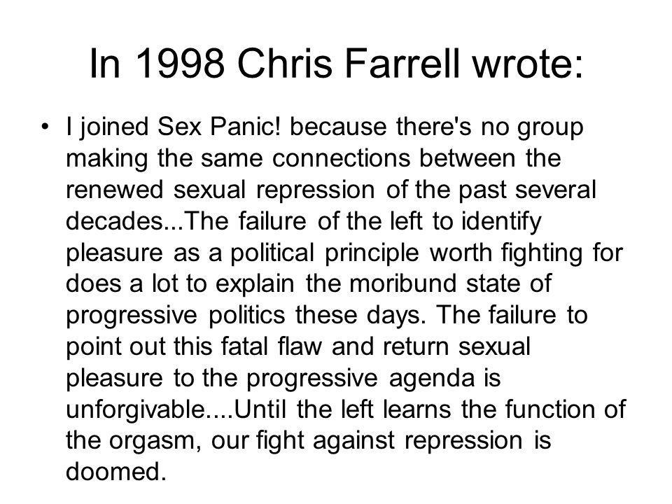 In 1998 Chris Farrell wrote: I joined Sex Panic.