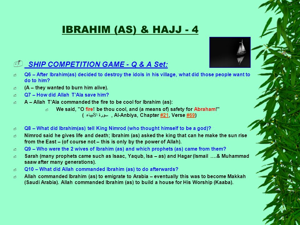 IBRAHIM (AS) & HAJJ - 4 SHIP COMPETITION GAME - Q & A Set: Q6 – After Ibrahim(as) decided to destroy the idols in his village, what did those people w