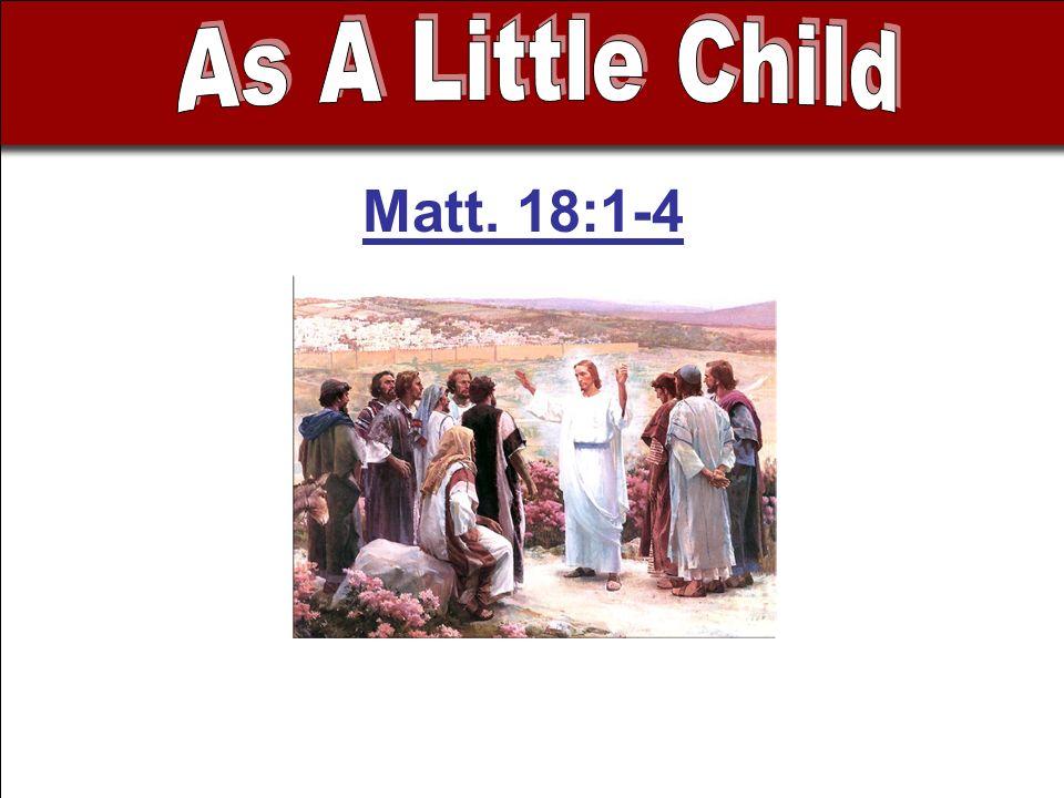 Matt. 18:1-4