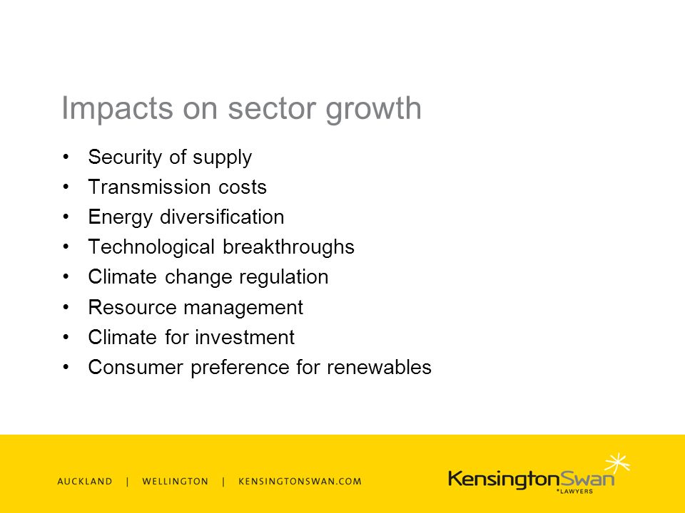 Impacts on sector growth Security of supply Transmission costs Energy diversification Technological breakthroughs Climate change regulation Resource management Climate for investment Consumer preference for renewables