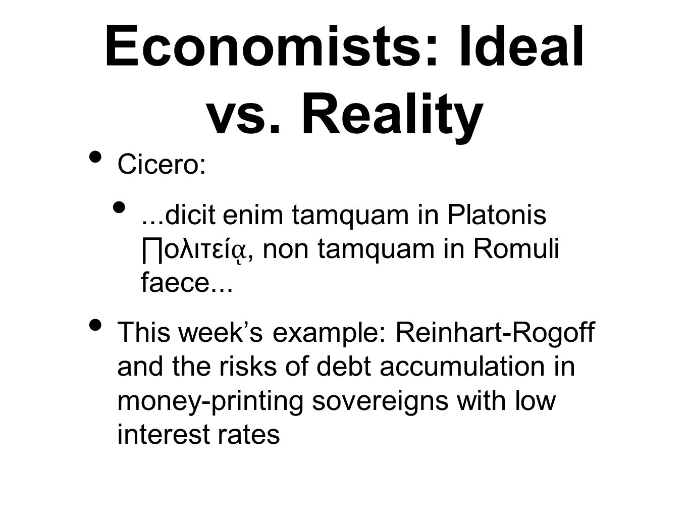 Economists: Ideal vs.