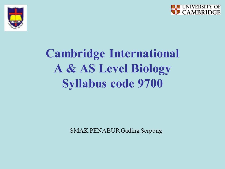 Cambridge International A & AS Level Biology Syllabus code 9700 SMAK PENABUR Gading Serpong