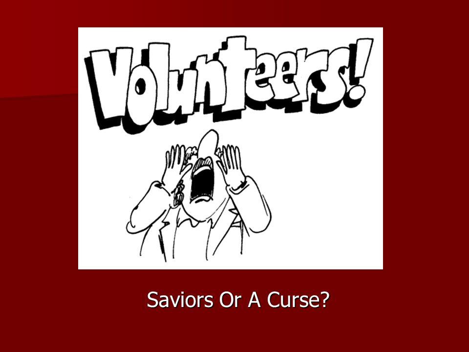 Saviors Or A Curse