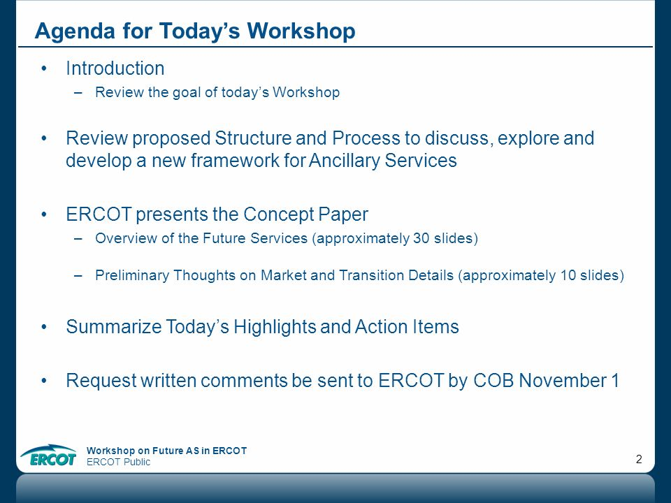 Workshop on Future AS in ERCOT ERCOT Public 33 Qualification Resources providing CR should be qualified up to the MW value to which they are able to ramp within 10 minutes from the time of deployment.