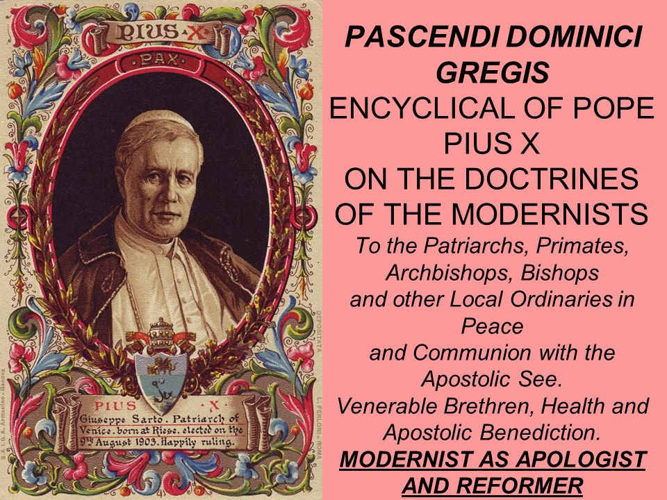 The Modernist as Apologist 35.The Modernist apologist depends in two ways on the philosopher.