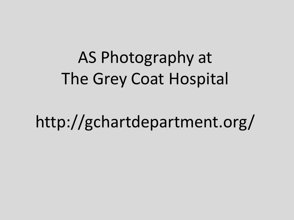 AS Photography at The Grey Coat Hospital http://gchartdepartment.org/