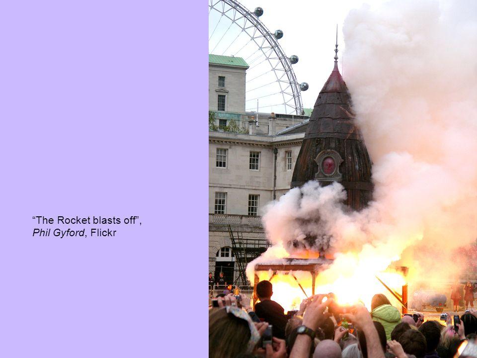 The Rocket blasts off, Phil Gyford, Flickr