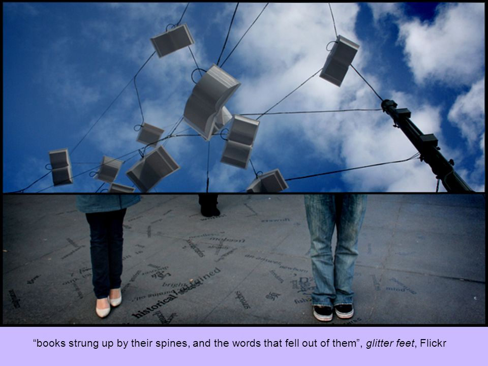 books strung up by their spines, and the words that fell out of them, glitter feet, Flickr