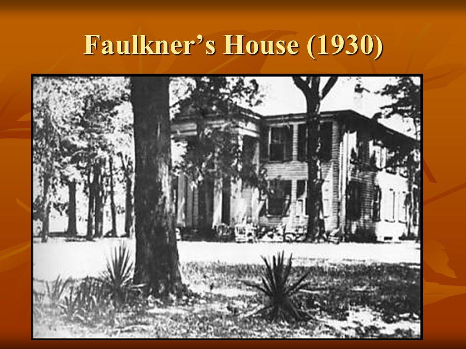 Faulkners House (1930)