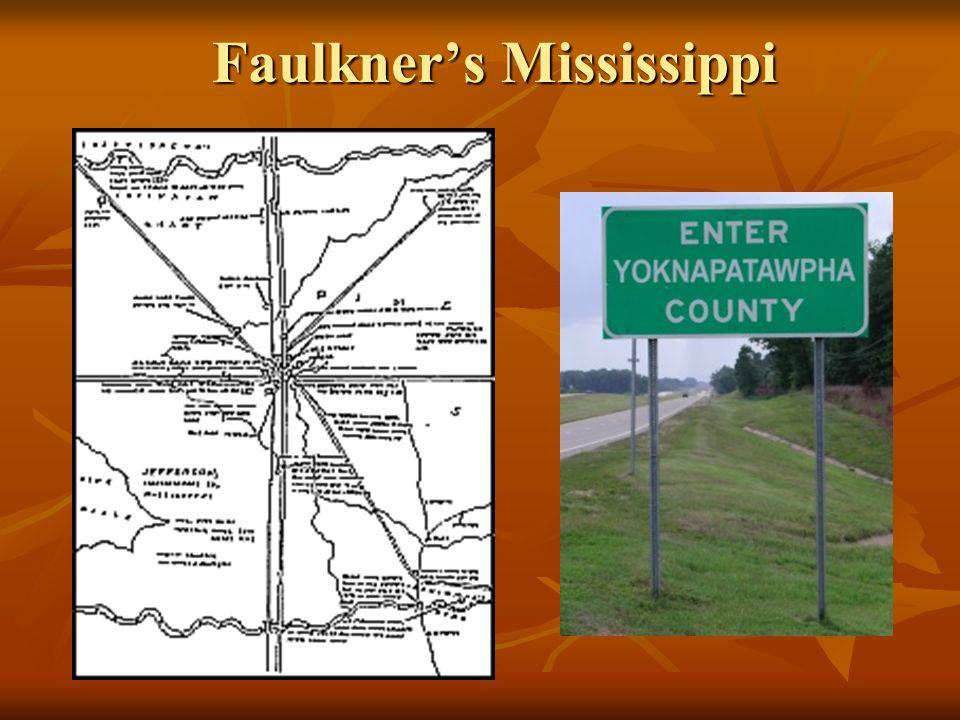 Faulkners Mississippi Faulkners Mississippi