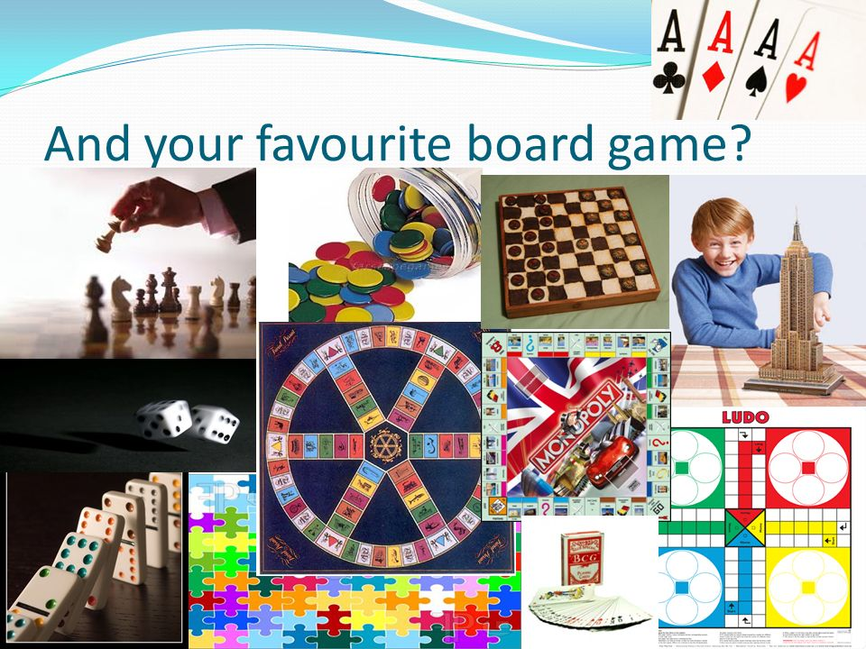 And your favourite board game
