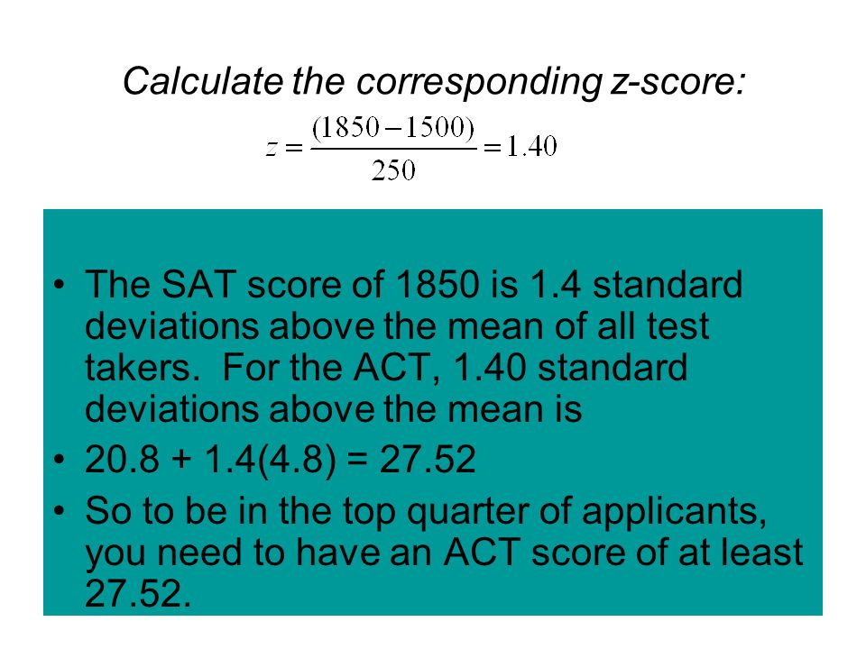 Quantitative Variable Condition scores for both tests are quantitative but have no meaningful units other than points If the middle 50% scores between