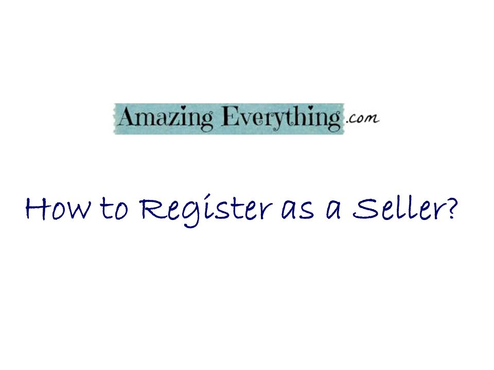 How to Register as a Seller?