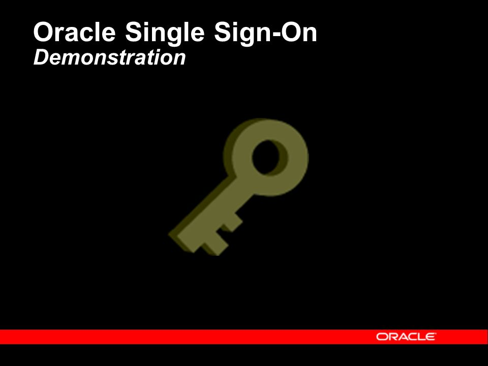Oracle Single Sign-On Demonstration