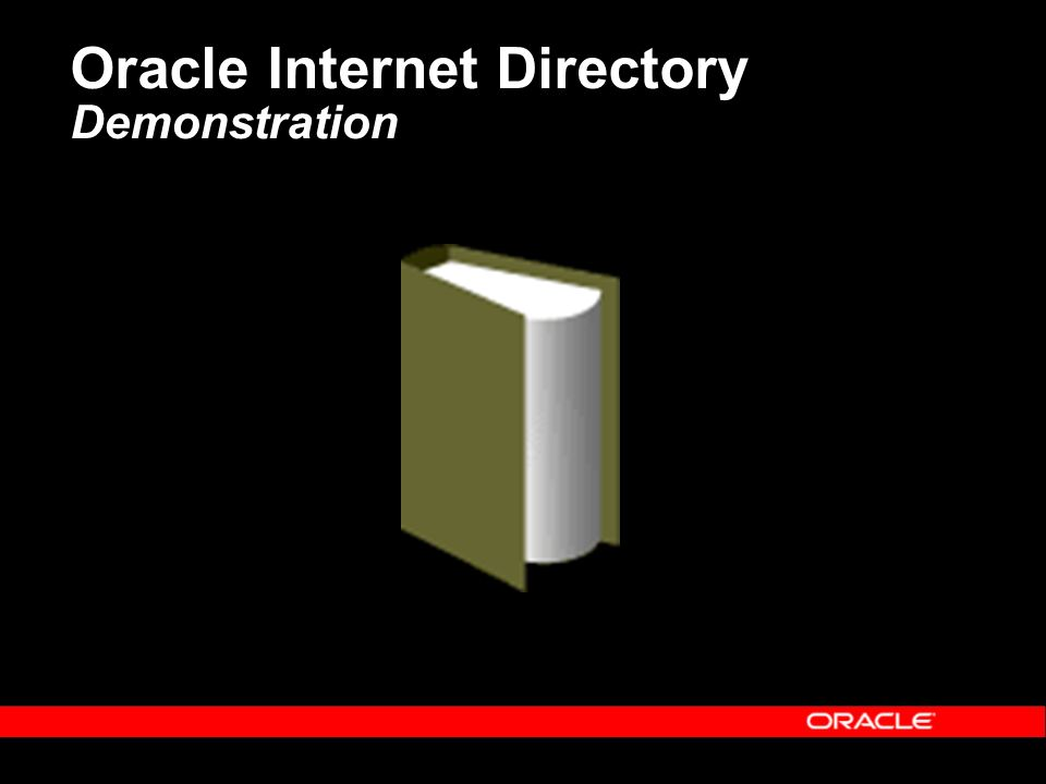 Oracle Internet Directory Demonstration