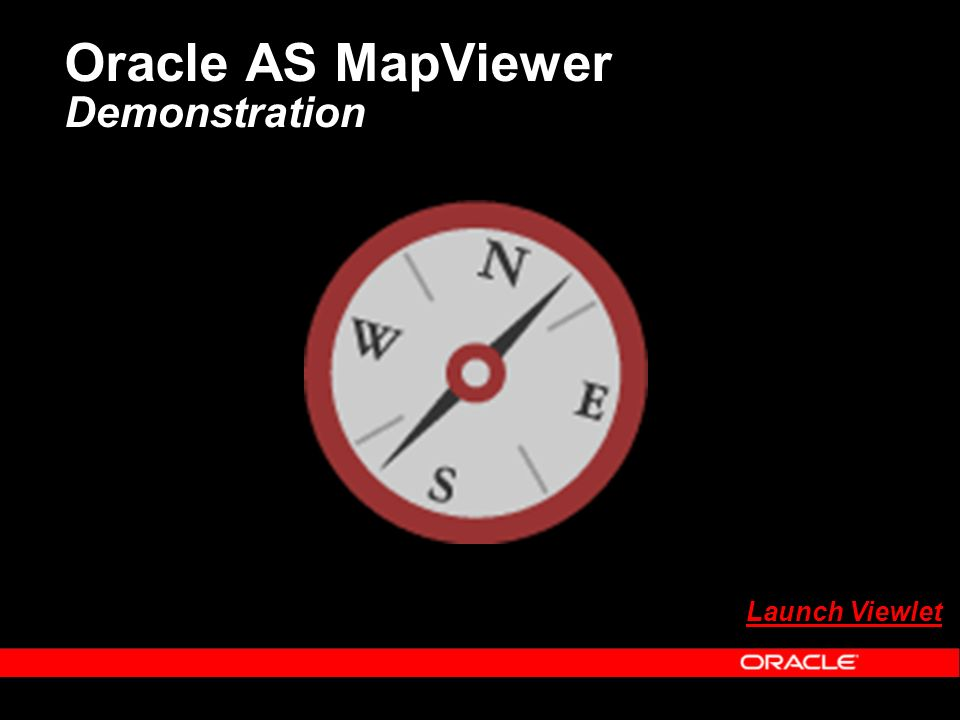 Oracle AS MapViewer Demonstration Launch Viewlet