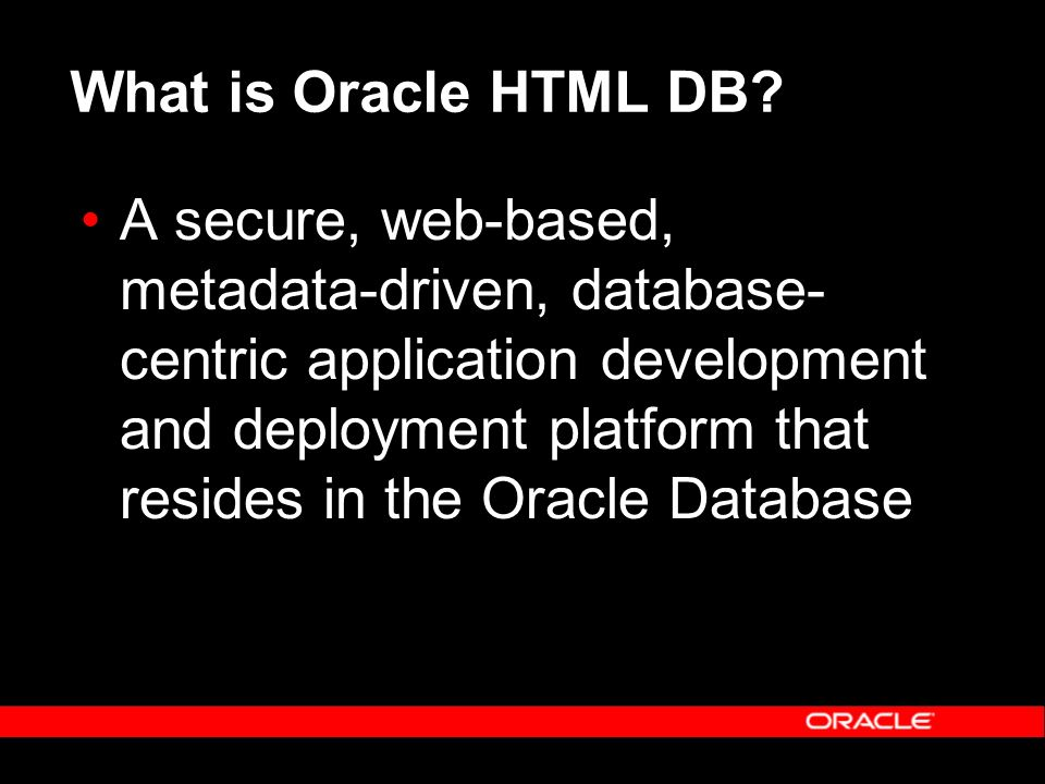 What is Oracle HTML DB.