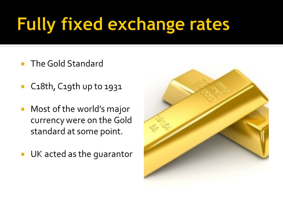 A single fixed exchange rate with no permitted fluctuations.