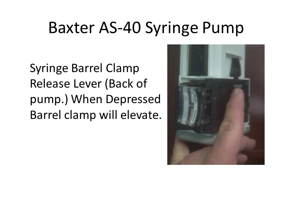 Baxter AS-40 Syringe Pump Next select the syringe type: Bard Monoject Terumbo Using the up/down arrows then press confirm.