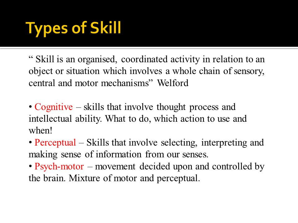 Cognitive – understanding nature of task; develop motor programme; requires demonstration from coach; feedback is extrinsic; many errors Associative – practice stage; less visual more proprioceptive; fewer but repetitive errors Autonomous – skill mastered; little conscious effort; processing used for strategies rather than skill