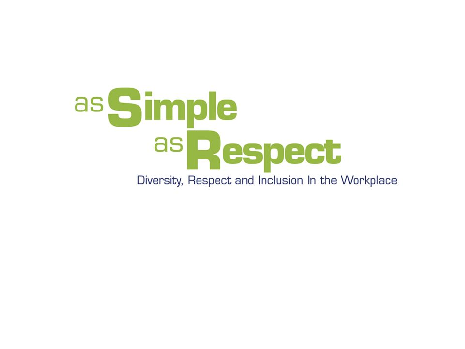 A Guideline An exploration of the Guideline The Simple Steps for positive action Diversity, respect and inclusion are key factors in a healthy, productive workplace.
