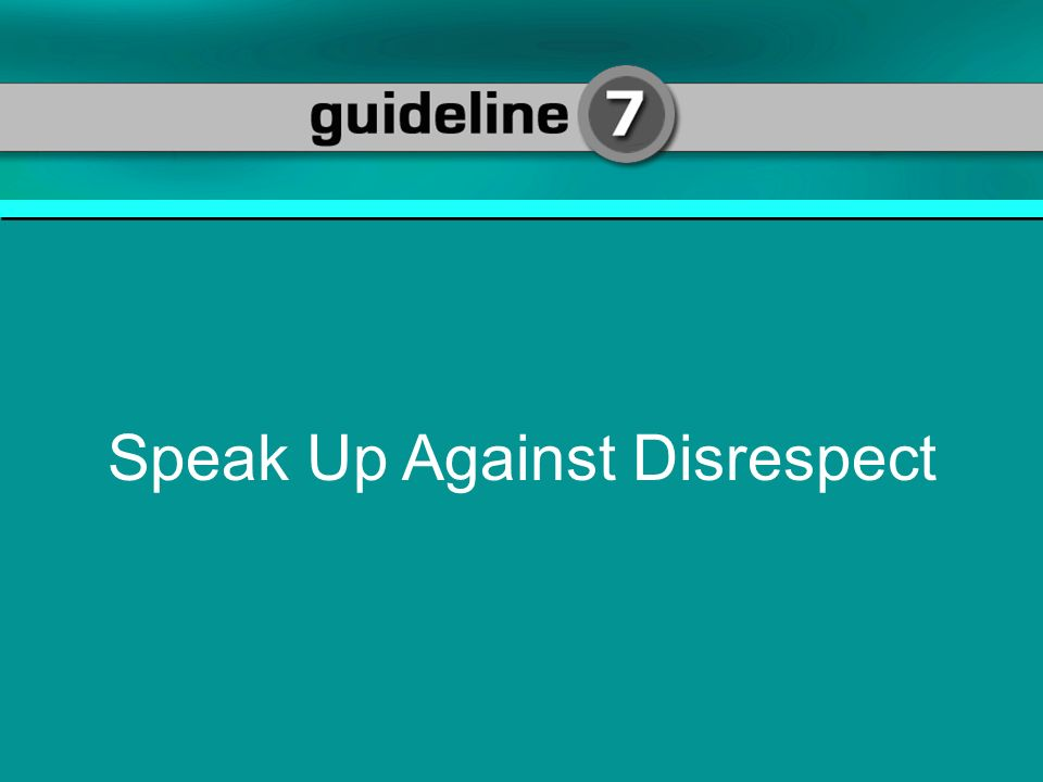 Speak Up Against Disrespect