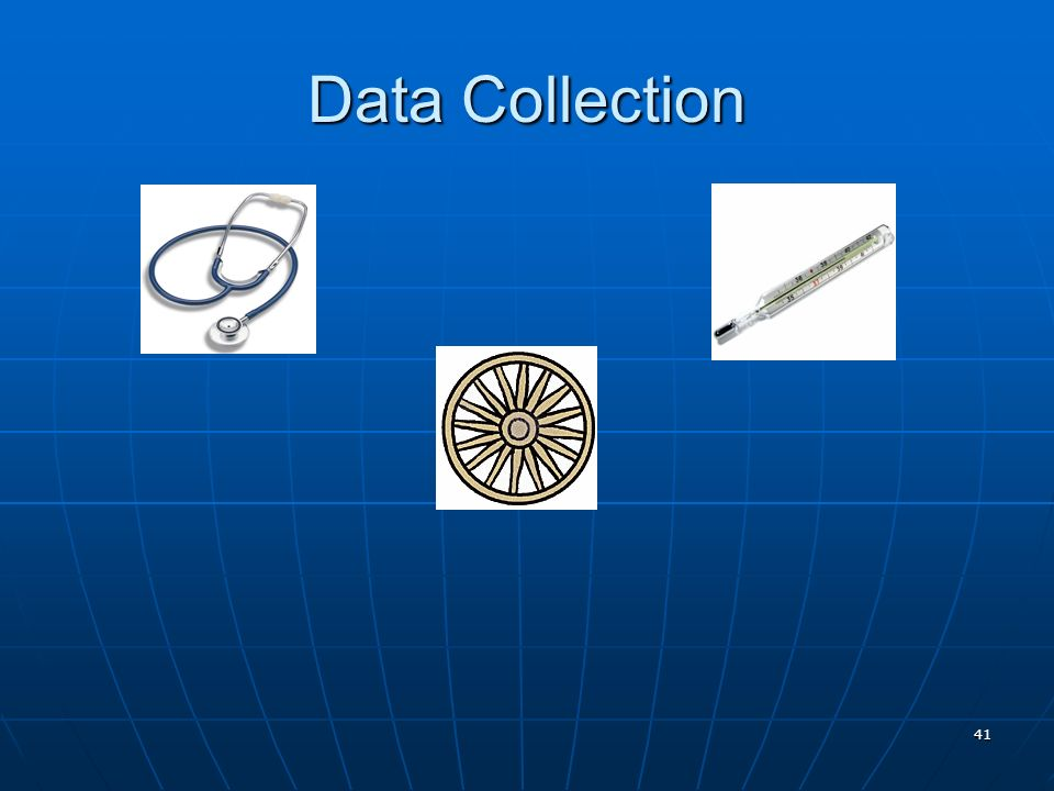 41 Data Collection
