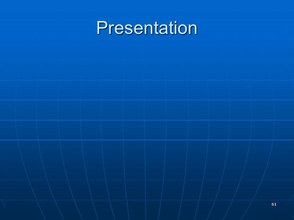 61 Presentation