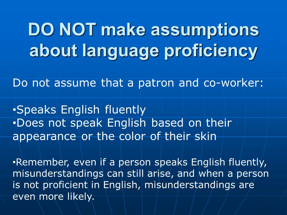 DO NOT make assumptions about language proficiency Friends of the Library $40 Benefit from an array of exclusive member-only perks and support one of