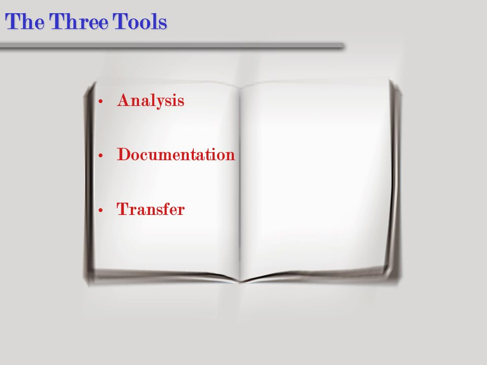 The Three Tools Analysis Documentation Transfer