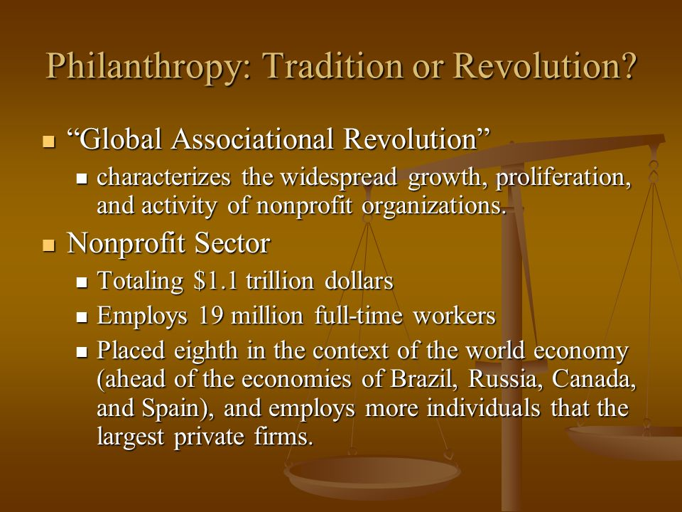 Philanthropy: Tradition or Revolution.