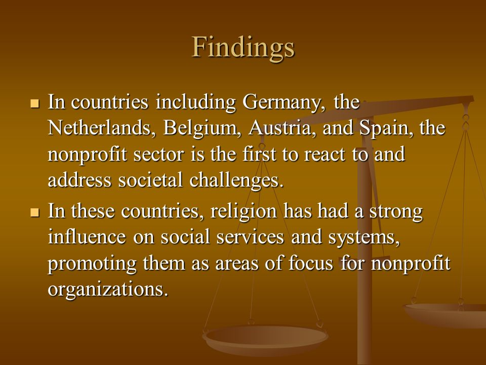 Findings In countries including Germany, the Netherlands, Belgium, Austria, and Spain, the nonprofit sector is the first to react to and address socie