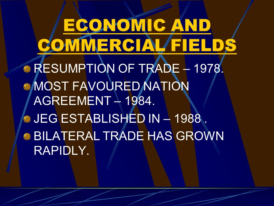 ECONOMIC AND COMMERCIAL FIELDS RESUMPTION OF TRADE – 1978.