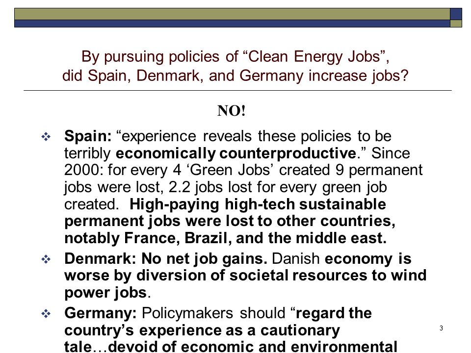 3 3 By pursuing policies of Clean Energy Jobs, did Spain, Denmark, and Germany increase jobs.