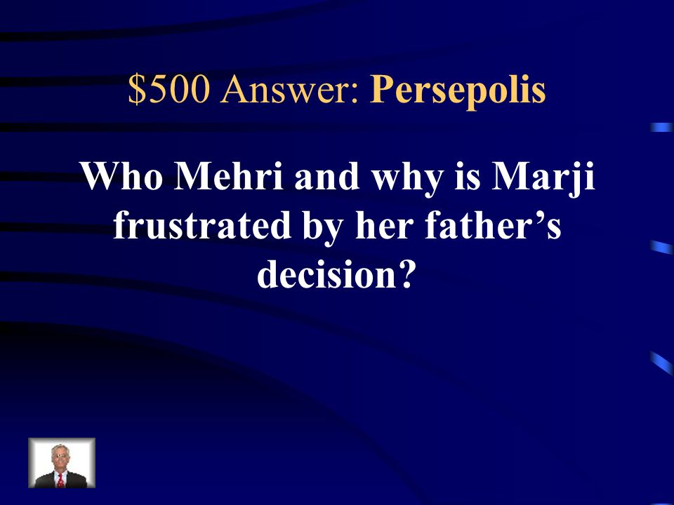 $500 Question: Persepolis Forbidden match because of different social classes.