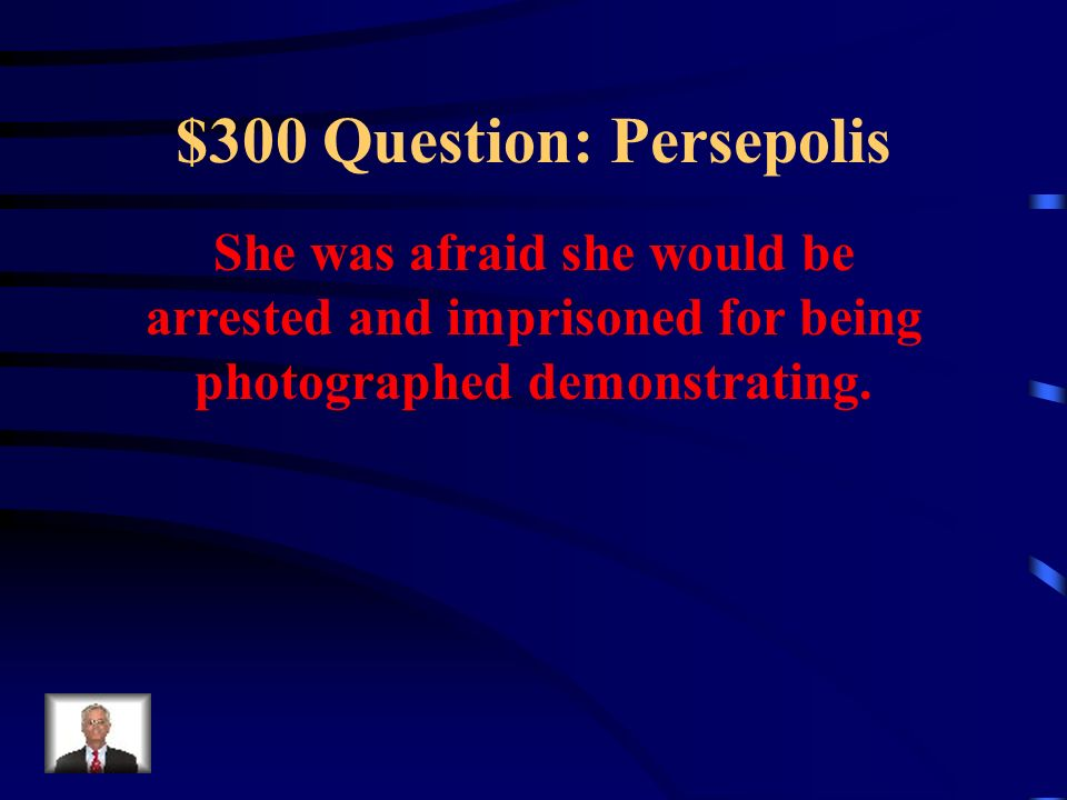 $200 Answer: Persepolis What changed in Iran after the ousting of the Shah?