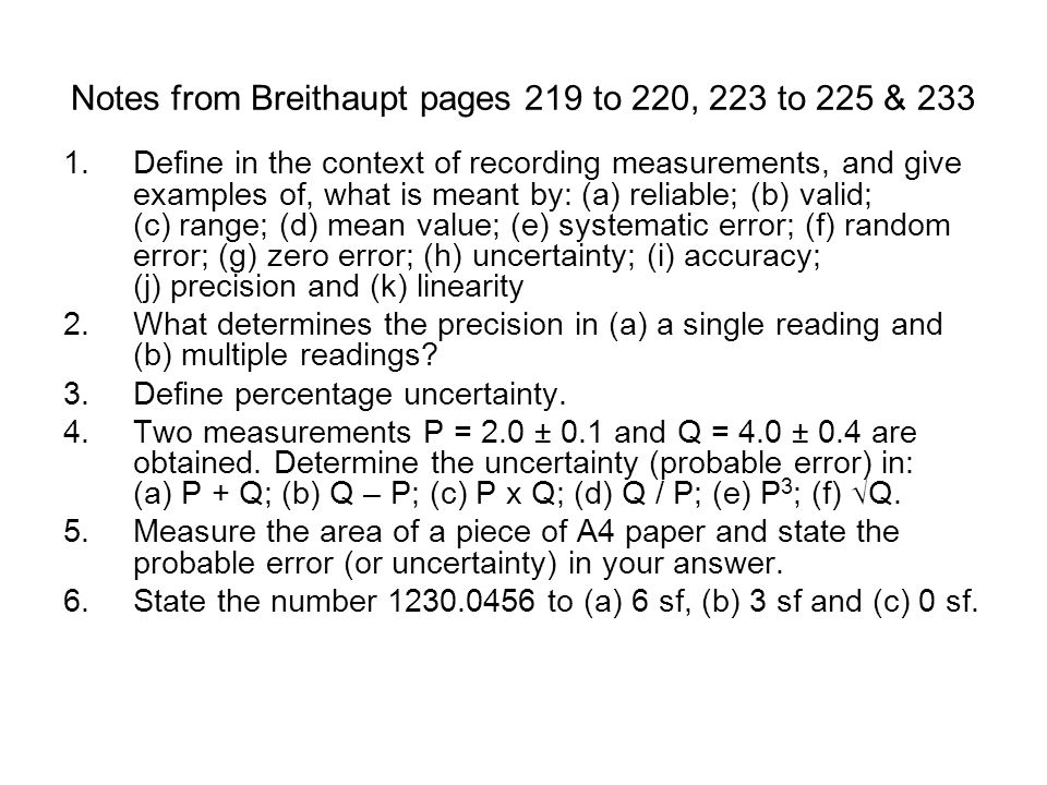 Notes from Breithaupt pages 219 to 220, 223 to 225 & 233 1.Define in the context of recording measurements, and give examples of, what is meant by: (a