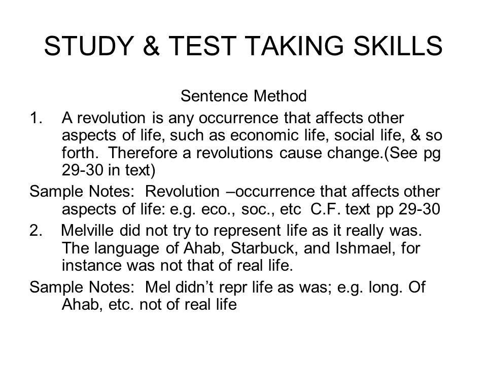 STUDY & TEST TAKING SKILLS Sentence Method 1.A revolution is any occurrence that affects other aspects of life, such as economic life, social life, &