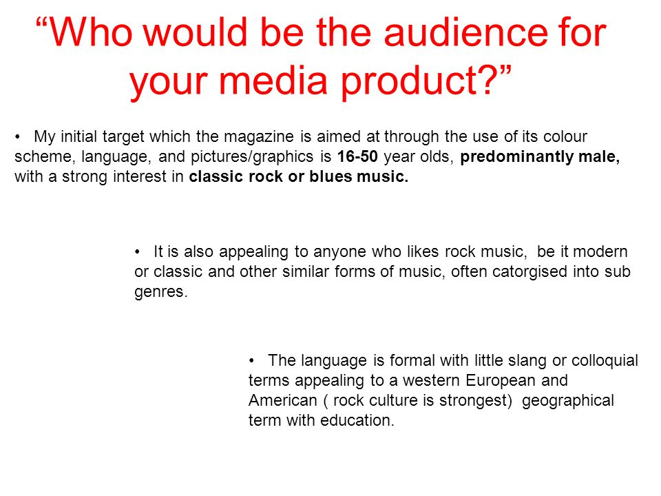 Who would be the audience for your media product.