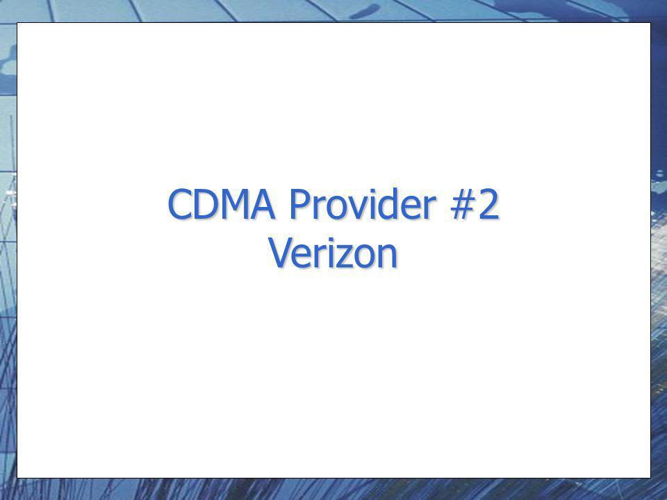 CDMA Provider #2 Verizon