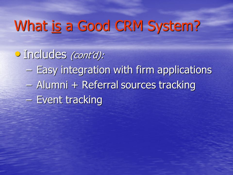 What is a Good CRM System.