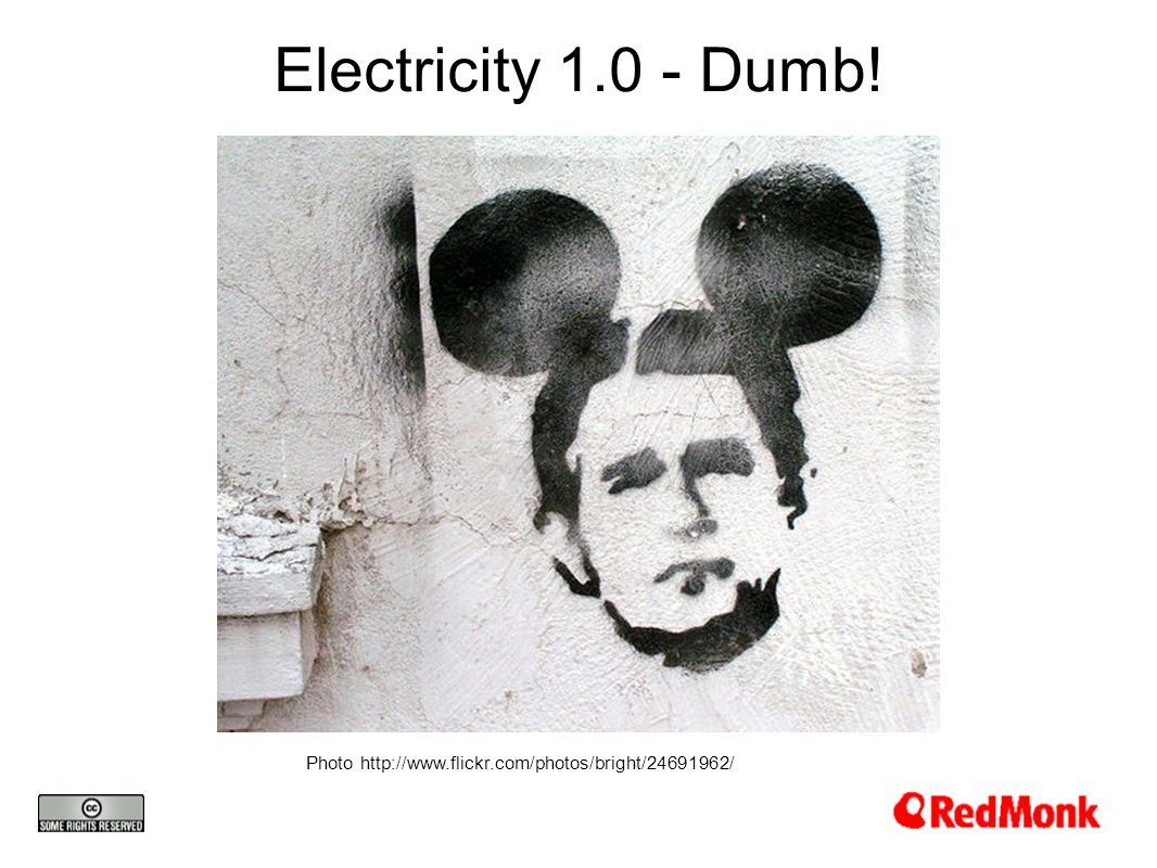 Electricity 1.0 - Dumb! Photo http://www.flickr.com/photos/bright/24691962/