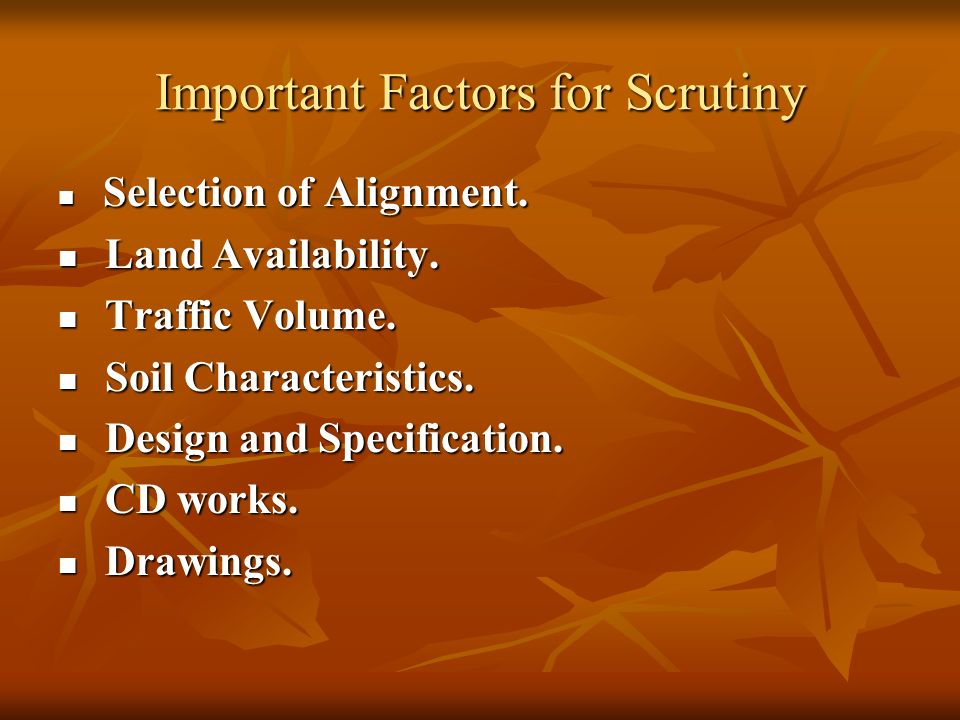 Important Factors for Scrutiny Selection of Alignment.