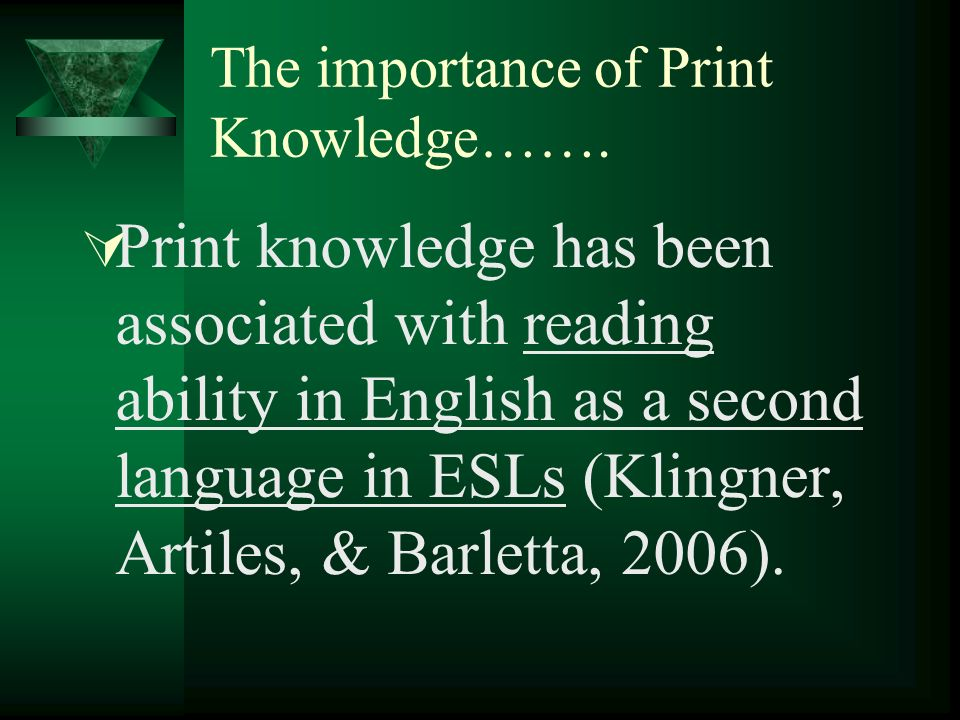 The importance of Print Knowledge…….