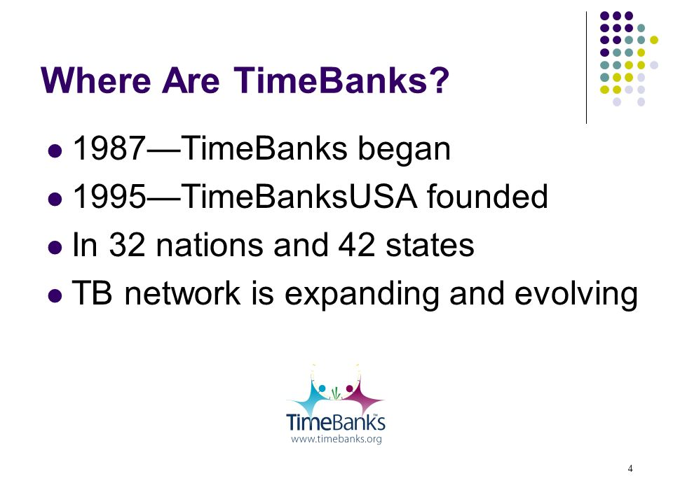 4 Where Are TimeBanks.