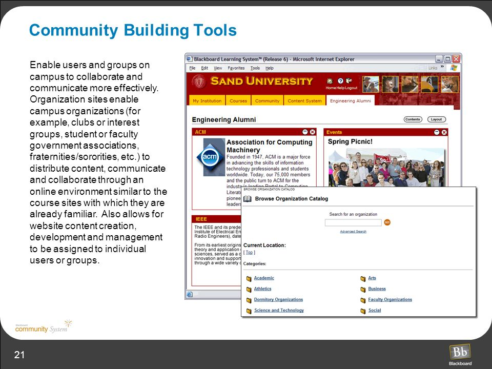 21 Community Building Tools Enable users and groups on campus to collaborate and communicate more effectively.